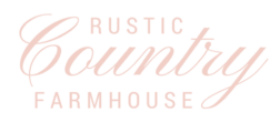 Rustic Country Farmhouse Blog & Shop