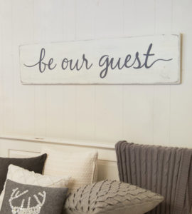 be our guest - large farmhouse sign