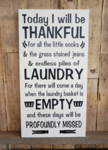 Today I will be thankful - laundry room sign