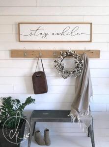 stay awhile farmhouse sign